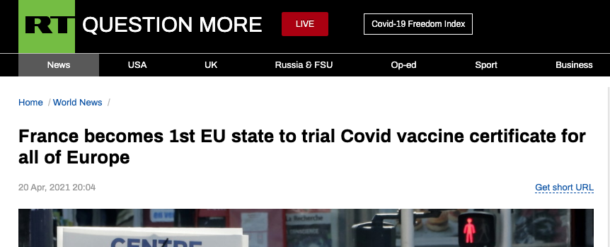 Clip from Russia Today website: France becomes 1st EU state to trial Covid vaccine certificate for all of Europe